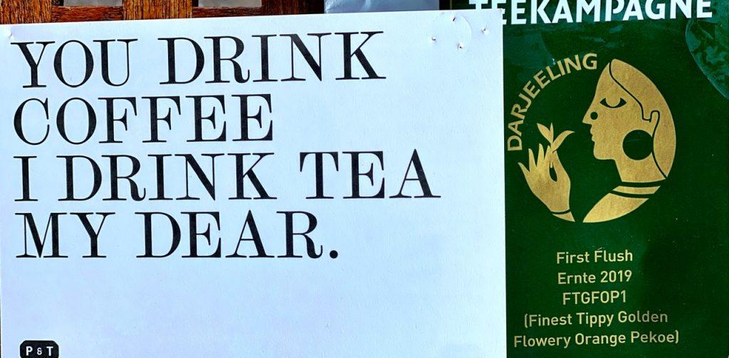 Tee Teetrinker Teekampagne